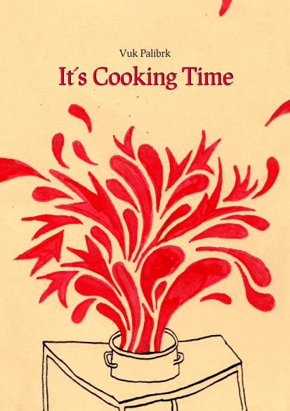 Vuk Palibr - Its Cooking Time
